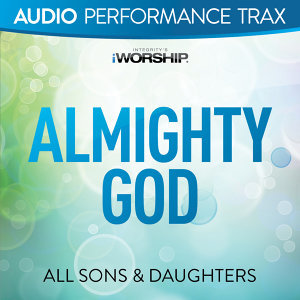 Almighty God - Audio Performance Trax