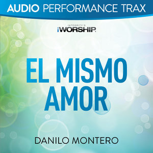 El Mismo Amor (Audio Performance Trax) - Audio Performance Trax