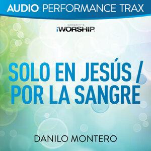 Solo En Jesús / Por La Sangre - Audio Performance Trax