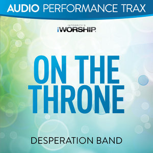 On the Throne - Audio Performance Trax