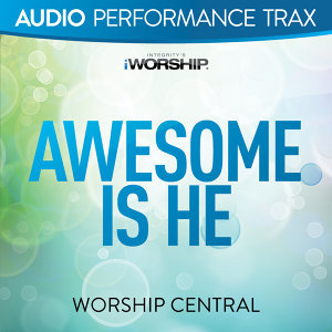 Awesome Is He - Audio Performance Trax