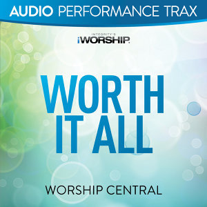 Worth It All - Audio Performance Trax
