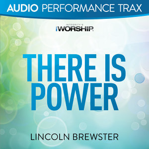There Is Power - Audio Performance Trax
