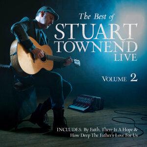 The Best of Stuart Townend, Volume 2 - Live