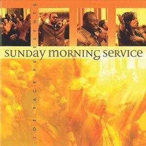 Joe Pace Presents Sunday Morning Service