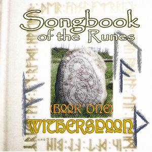 Songbook of the Runes (Book One)
