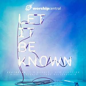 Let It Be Known - Live