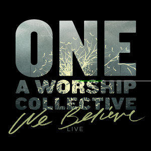 We Believe (Live)