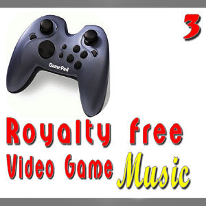 Royalty Free Video Game Music, Vol. 3