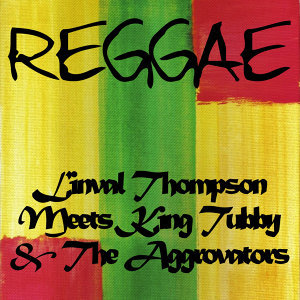Linval Thompson Meets King Tubby & The Aggrovators