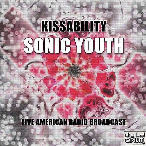 Kissability - Live