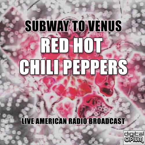 Subway to Venus - Live