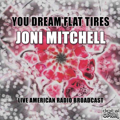 You Dream Flat Tires - Live