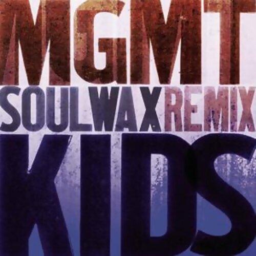 Kids - Soulwax Mix