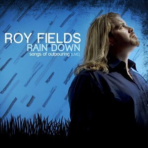 Rain Down: Songs Of Outpouring