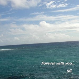 Forever with you (Forever with you)
