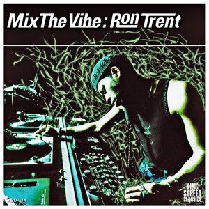 Mix the Vibe: Ron Trent