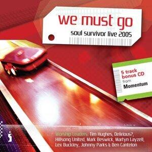 We Must Go - Soul Survivor Live 2005