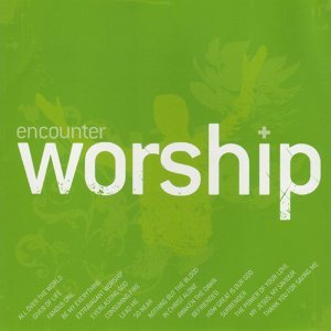 Encounter Worship, Vol. 1