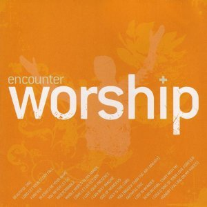Encounter Worship, Vol. 2