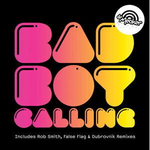 Bad Boy Calling