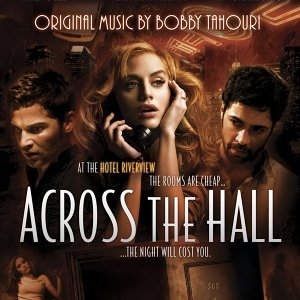 Across The Hall: Music From The Motion Picture