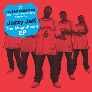 The Beat Generation 10th Anniversary Presents: The Magnificent EP