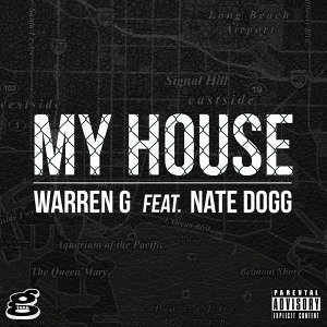 My House (feat. Nate Dogg)