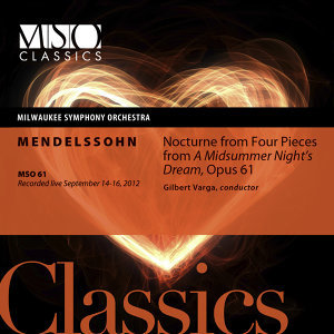 Mendelssohn: Nocturne from Four Pieces from A Midsummer Night's Dream, Op. 61 (Live)
