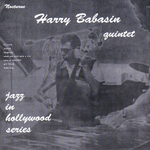 Nocturne Recordings: Jazz in Hollywood Series Vol. 3 (feat. Larry Bunker, Bob Enevoldsen, Jimmy Rowles & Roy Harte)