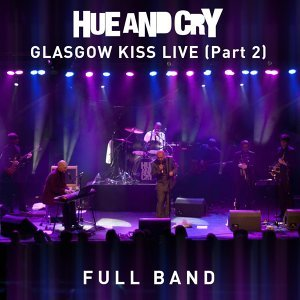 Glasgow Kiss Live - Full Band - Part 2