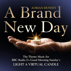 "A Brand New Day (From ""Light a Virtual Candle"")"