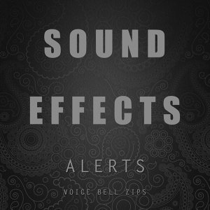 Sound Effects Alerts Voice Bell Zips