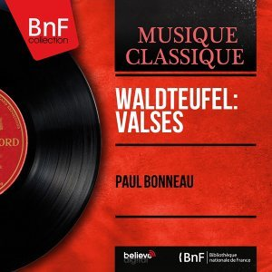 Waldteufel: Valses - Extracts, Mono Version