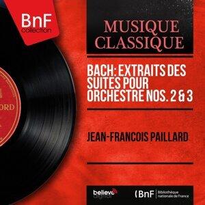 Bach: Extraits des Suites pour orchestre Nos. 2 & 3 - Mono Version
