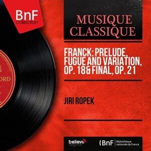 Franck: Prelude, Fugue and Variation, Op. 18 & Final, Op. 21 - Mono Version