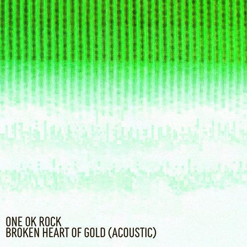 Broken Heart of Gold - Acoustic - Japanese Version