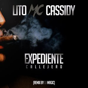 Expediente Callejero (Remix) [feat. DJ Magic]