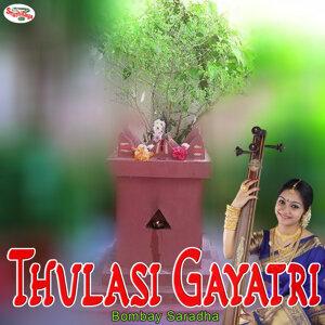 Thulasi Gayatri - Single