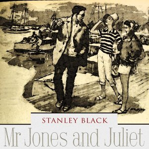 Mr Jones and Juliet