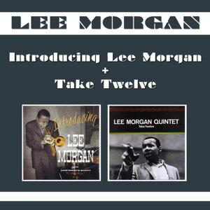 Introducing Lee Morgan + Take Twelve (Bonus Track Version)