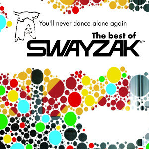 You'll Never Dance Alone Again - The Best of Swayzak