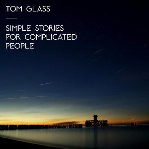 Simple Stories For Complicated People