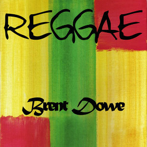 Reggae Brent Dowe