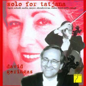 Solo for Tatjana - Works for Cello Solo