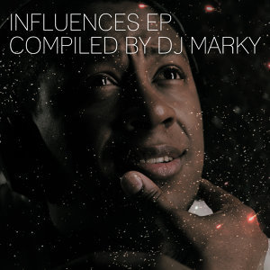 Influences Ep: Compiled By Dj Marky