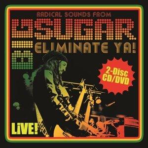 Eliminate Ya! Live!