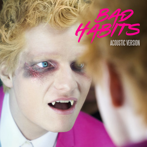 Bad Habits - Acoustic Version