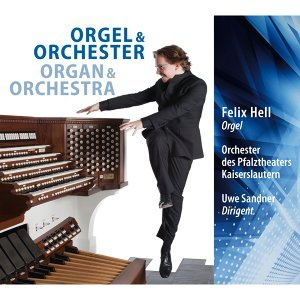 Barber, Guilmant & Jongen: Orgel & Orchester