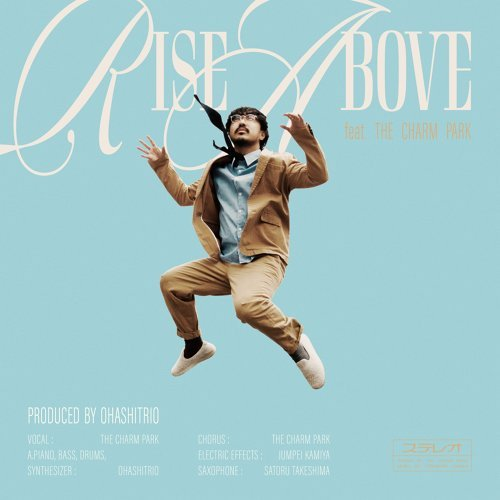 Rise Above feat. THE CHARM PARK